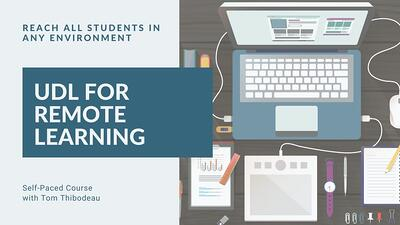 Online Course: UDL for Remote Learning