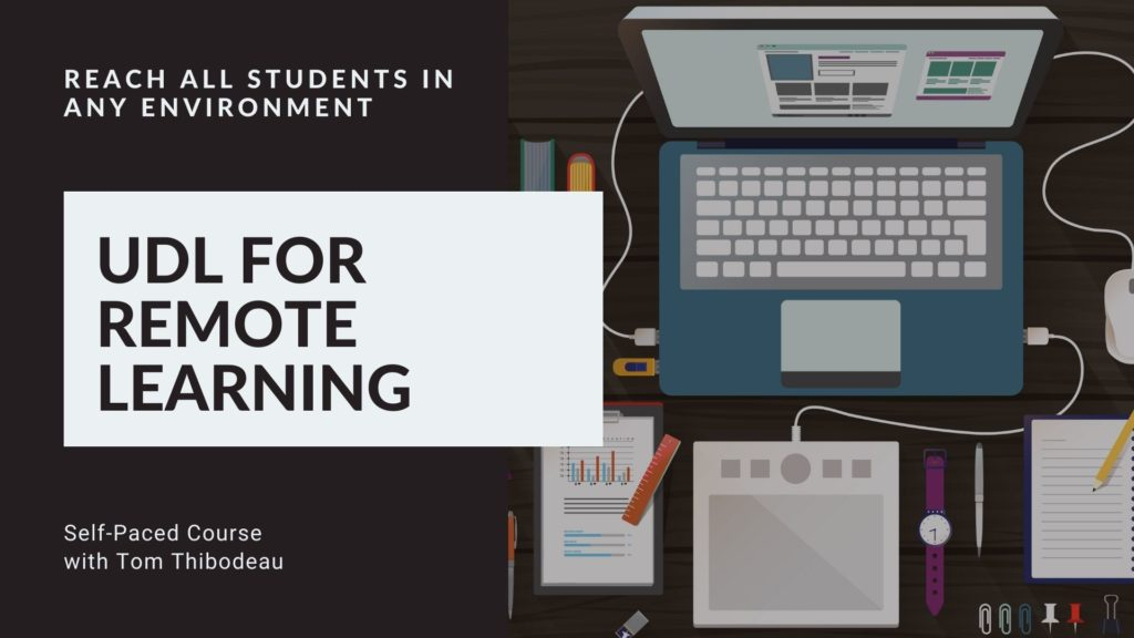 UDL for Remote Learning