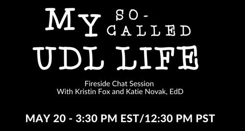 Fireside Chat Webinar - UDL Life